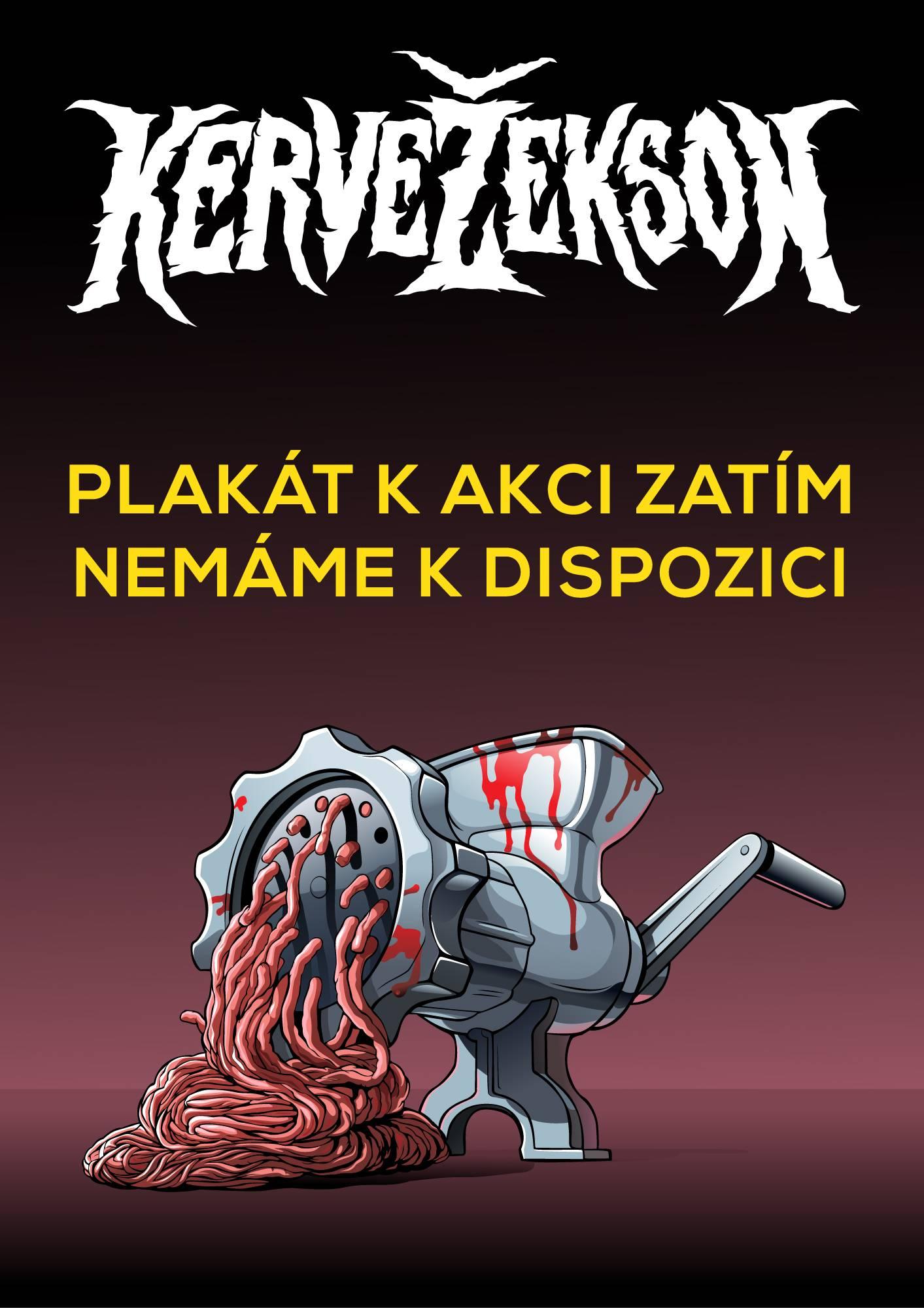 Plakát k akci zatím nemáme k dispozici - Kervežekson (crossover kapela z Prostějova)